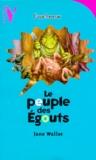 Jane Waller - Le peuple des égouts.