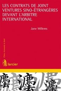 Jane Willems - Les contrats de joint-ventures sino-étrangères devant l'arbitre international.