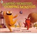 Jane Yolen et Kelly Murphy - Romping Monsters, Stomping Monsters.