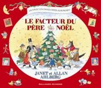 Janet Ahlberg et Allan Ahlberg - Le facteur du père Noël.