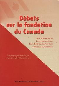 Janet Ajzenstat - Débats sur la fondation du Canada.