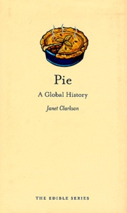 Janet Clarkson - Pie - A global history.