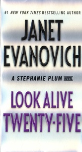 Janet Evanovich - Look Alive Twenty-Five - A Stephanie Plum Novel.