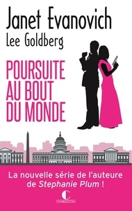 Janet Evanovich et Lee Goldberg - Poursuite au bout du monde.