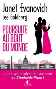 Janet Evanovich et Lee Goldberg - Poursuite au bout du monde.