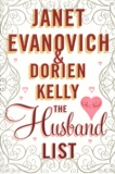Janet Evanovich et Dorien Kelly - The Husband List.