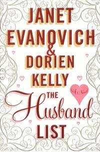 Janet Evanovich et Dorien Kelly - The Husband List.