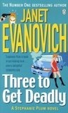 Janet Evanovich - Three to get deadly.