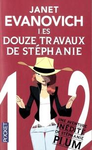 Janet Evanovich - Une aventure de Stéphanie Plum Tome 12 : Les douze travaux de Stéphanie.