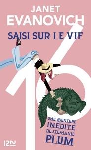 Janet Evanovich - Une aventure de Stéphanie Plum Tome 16 : Saisi sur le vif.