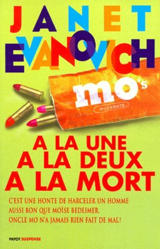 Janet Evanovich - Une aventure de Stéphanie Plum Tome 3 : À la une, à la deux, à la mort.