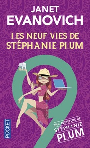 Janet Evanovich - Une aventure de Stéphanie Plum Tome 9 : Les neuf vies de Stéphanie Plum.