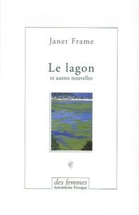 Janet Frame - Le lagon - Et autres nouvelles.