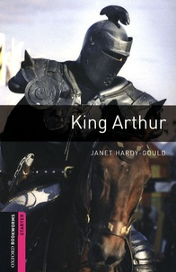 Janet Hardy-Gould - King Arthur.