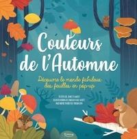 Janet Lawler et Lindsay Dale-Scott - Couleurs de l'automne - Découvre le monde fabuleux des feuilles en pop-up.