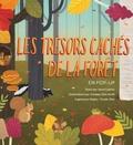 Janet Lawler et Lindsay Dale-Scott - Les trésors cachés de la forêt en pop-up.