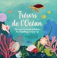 Janet Lawler et Lindsay Dale-Scott - Trésors de l'océan - Découvre le monde fabuleux des coquillages en pop-up.