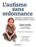 Janet Lintala - L'autisme sans ordonnance - Approche non médicamenteuse des troubles associés à l'autisme.