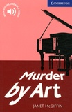 Janet McGiffin - Murder by Art - Level 5.