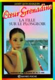 Janet Quin-Harkin - La fille sur le plongeoir. - 5ème édition.