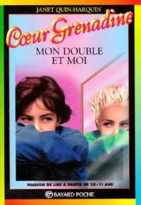 Janet Quin-Harkin - Mon double et moi. - 4ème édition.