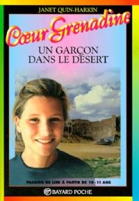 Janet Quin-Harkin - Un garçon dans le désert.