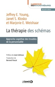Janet S Klosko et Jeffrey E Young - La thérapie des schémas.