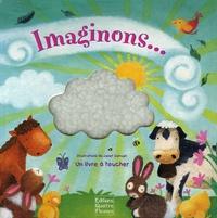 Janet Samuel et Sam Mckendry - Imaginons... - Un livre à toucher.