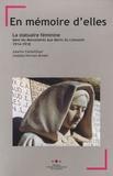 Janette Cathalifaud et Josépha Herman-Bredel - En mémoire d'elles - La statuaire féminine dans les monuments aux morts du Limousin, 1914-1918.