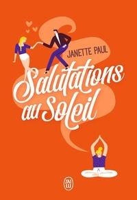 Janette Paul - Salutations au soleil.