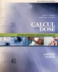 Janice F. Boundy et Patricia A. Stockert - Calcul de la dose - De la lecture de l'ordonnance à l'administration du médicament.