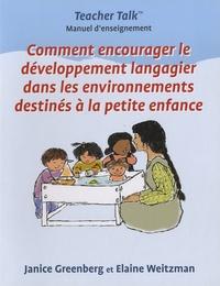 Janice Greenberg et Elaine Weitzman - Comment encourager le développement langagier dans les environnement destinés à la petite enfance.