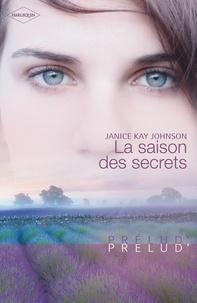 Janice Kay Johnson - La saison des secrets.