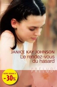 Janice Kay Johnson - Le rendez-vous du hasard.