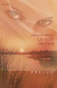 Janice Kay Johnson - Le voile déchiré (Harlequin Prélud').