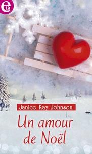 Janice Kay Johnson - Un amour de Noël.