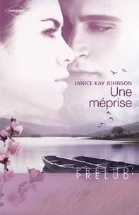 Janice Kay Johnson - Une méprise (Harlequin Prélud').