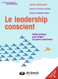 Sébastien Henry - Le leadership conscient - Guide pratique pour diriger en pleine conscience.