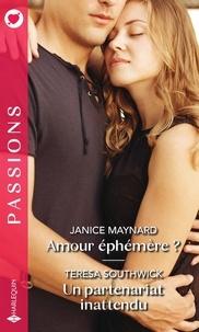 Janice Maynard et Teresa Southwick - Amour éphémère ? ; Un partenariat inattendu.