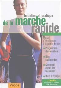 Janice Meakin - Initiation et pratique de la marche rapide.