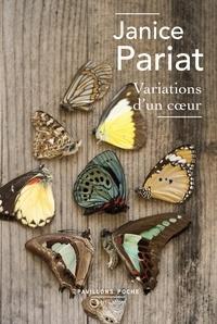 Janice Pariat - Variations d'un coeur.