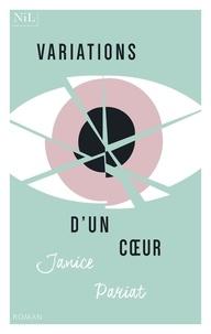 Mobi télécharger des ebooks gratuits Variations d'un coeur par Janice Pariat  9782378910419 (Litterature Francaise)