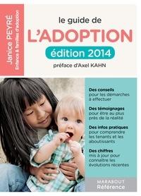 Janice Peyré - Le guide de l'adoption.