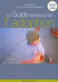 Janice Peyré et  Efa - Le Guide Marabout de l'adoption.