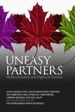 Janice Stein et David Robertson Cameron - Uneasy Partners - Multiculturalism and Rights in Canada.