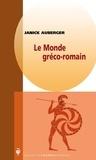 Janick Auberger - Le monde gréco-romain.