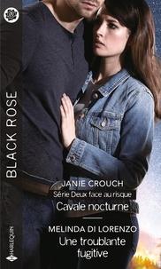Janie Crouch et Melinda Di Lorenzo - Cavale nocturne - Une troublante fugitive.