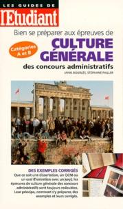 Janik Bourles - Bien se préparer aux épreuves de culture générale des concours administratifs.