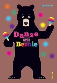 Janik Coat - Danse avec Bernie.