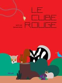 Janik Coat et Bernard Duisit - Le cube rouge.